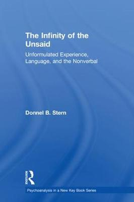 The Infinity of the Unsaid - Donnel B. Stern