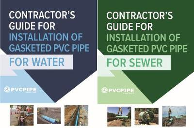 Contractor's Guide to PVC Water and Sewer Pipe Installation - Uni-Bell PVC Pipe Association