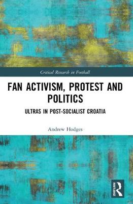 Fan Activism, Protest and Politics - Andrew Hodges