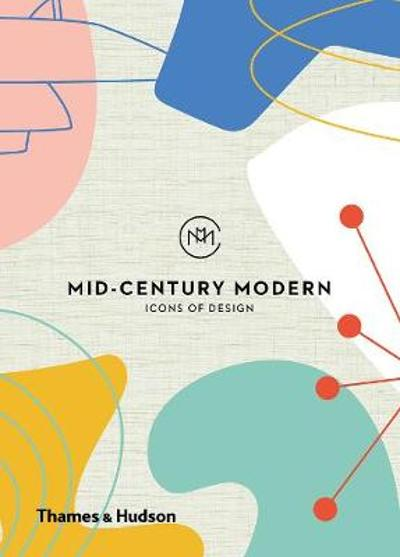 Mid-Century Modern: Icons of Design - Frances Ambler