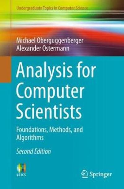 Analysis for Computer Scientists - Michael Oberguggenberger