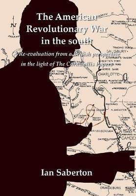 The American Revolutionary War in the south - Ian Saberton