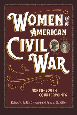 Women and the American Civil War - Judith Giesberg