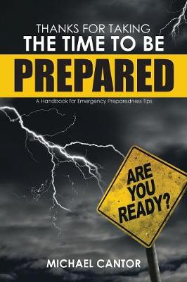 Thanks for Taking the Time to Be Prepared - Michael Cantor