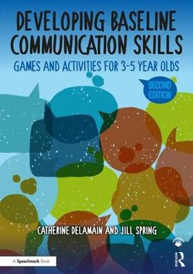 Developing Baseline Communication Skills - Catherine Delamain