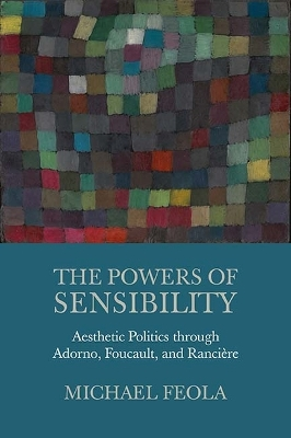 The Powers of Sensibility - Michael Feola
