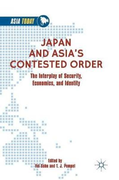Japan and Asia's Contested Order - Yul Sohn