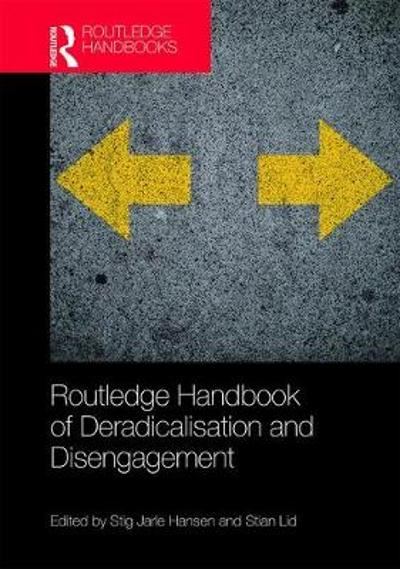 Routledge Handbook of Deradicalisation and Disengagement - Stig Jarle Hansen