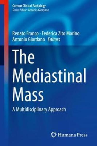 The Mediastinal Mass - Renato Franco