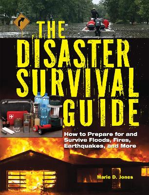 The Disaster Survival Guide - Marie D. Jones