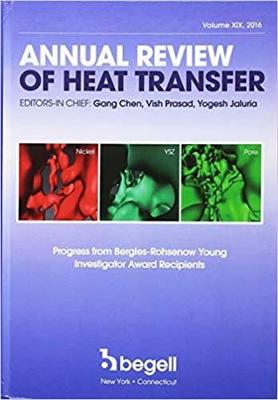 Annual Review of Heat Transfer Volume XIX - Gang Chen
