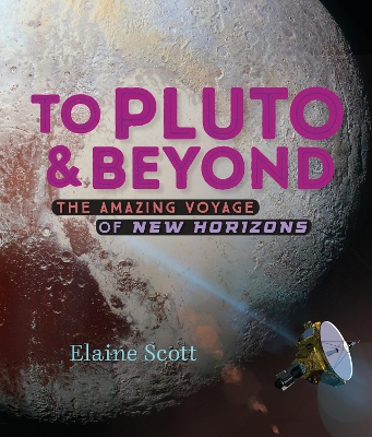 To Pluto And Beyond - Elaine Scott