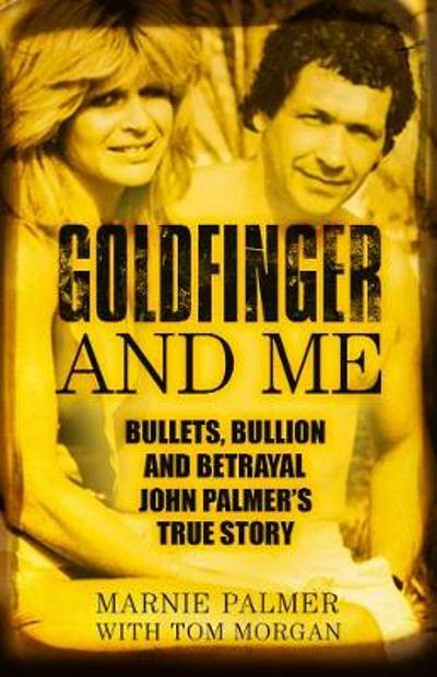 Goldfinger and Me - Marnie Palmer