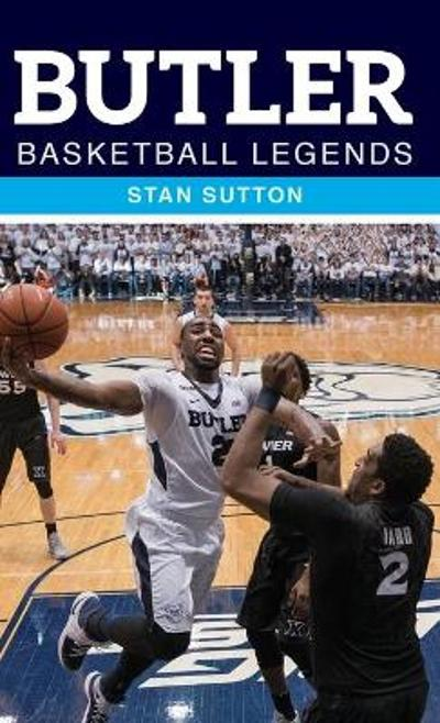 Butler Basketball Legends - Stan Sutton