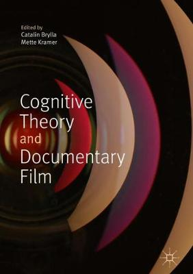 Cognitive Theory and Documentary Film - Catalin Brylla