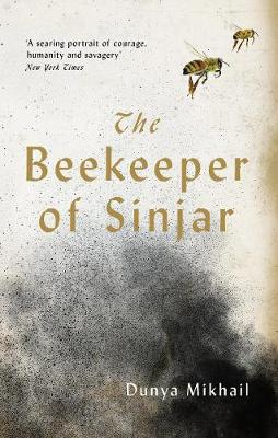 The Beekeeper of Sinjar - Dunya Mikhail