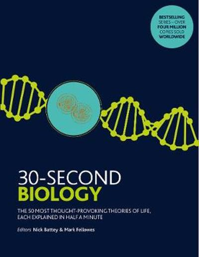 30-Second Biology - Nick Battey