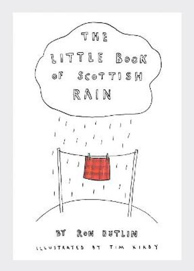 The Little Book of Scottish Rain - Ron Butlin