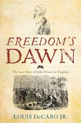 Freedom's Dawn - Louis DeCaro, Jr.