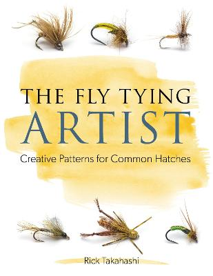The Fly Tying Artist - Rick Takahashi