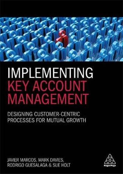 Implementing Key Account Management - Dr Javier Marcos