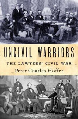 Uncivil Warriors - Peter Hoffer