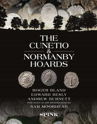 The Cunetio and Normanby Hoards - Roger Bland