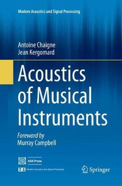 Acoustics of Musical Instruments - Antoine Chaigne