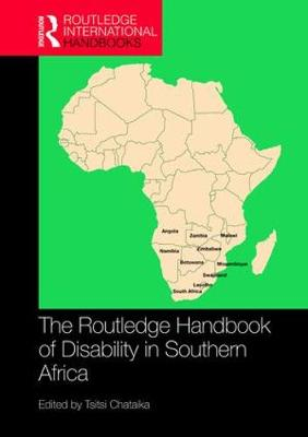 The Routledge Handbook of Disability in Southern Africa - Tsitsi Chataika