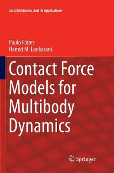 Contact Force Models for Multibody Dynamics - Paulo Flores