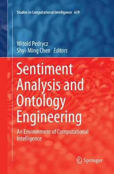 Sentiment Analysis and Ontology Engineering - Witold Pedrycz