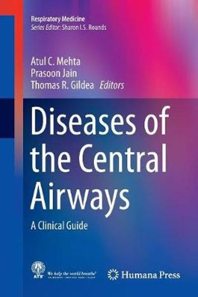 Diseases of the Central Airways - Atul C. Mehta