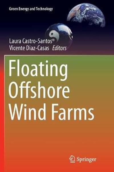 Floating Offshore Wind Farms - Laura Castro-Santos