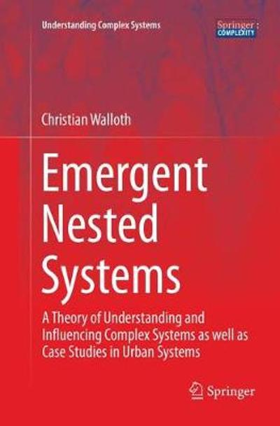 Emergent Nested Systems - Christian Walloth