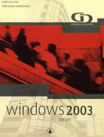 Windows 2003 server - Hans Olav Bøe