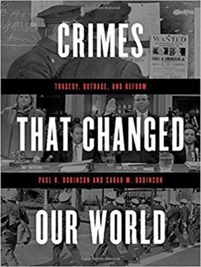 Crimes That Changed Our World - Paul H. Robinson
