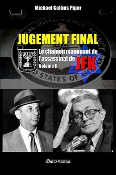 Jugement Final - Le chainon manquant de l'assassinat de JFK - Michael Collins Piper