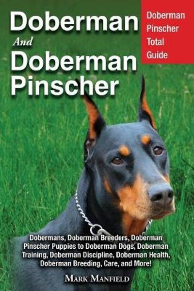 Doberman and Doberman Pinscher - Mark Manfield