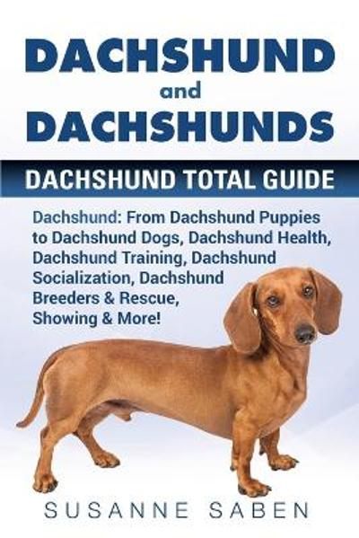 Dachshund And Dachshunds - Susanne Saben