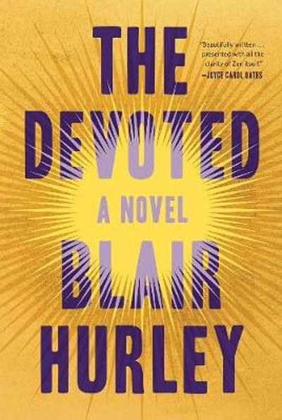 The Devoted - Blair Hurley