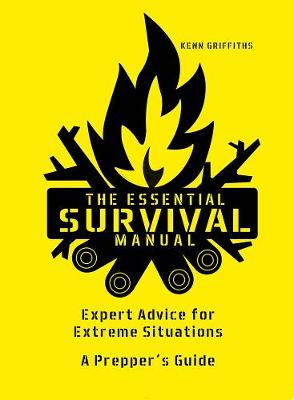 The Essential Survival Manual - Kenneth Griffiths