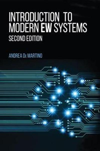Introduction to Modern EW Systems, Second Edition - Andrea De Martino