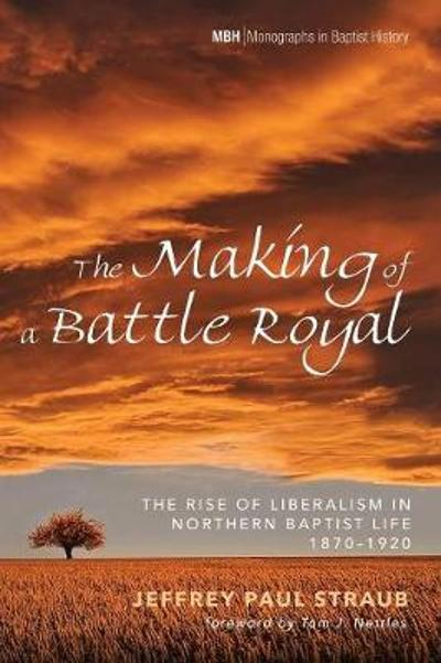 The Making of a Battle Royal - Jeffrey Paul Straub