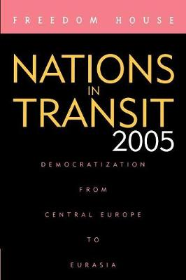 Nations in Transit 2005 - Freedom House