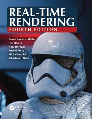 Real-Time Rendering, Fourth Edition - Tomas Akenine-Moller