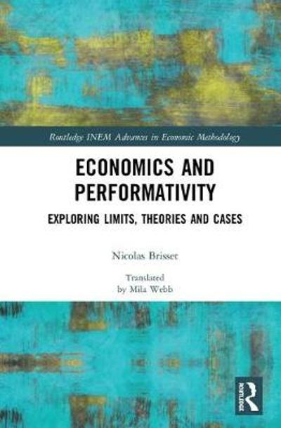 Economics and Performativity - Nicolas Brisset