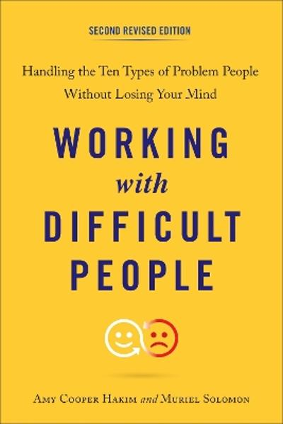 Working with Difficult People - Amy Cooper Hakim