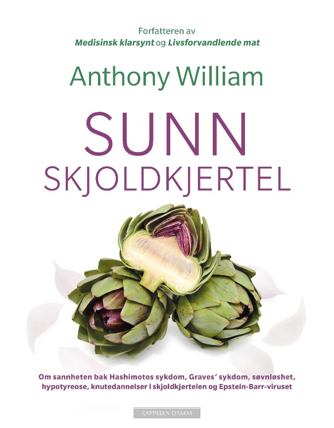 Sunn skjoldkjertel - Anthony William