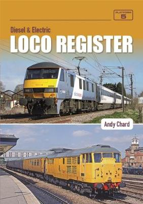 Diesel & Electric Loco Register - Andy Chard