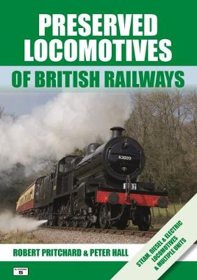 Preserved Locomotives of British Railways - Robert Pritchard
